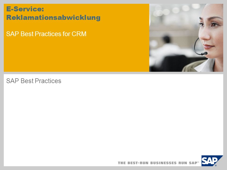 E-Service: Reklamationsabwicklung SAP Best Practices for CRM