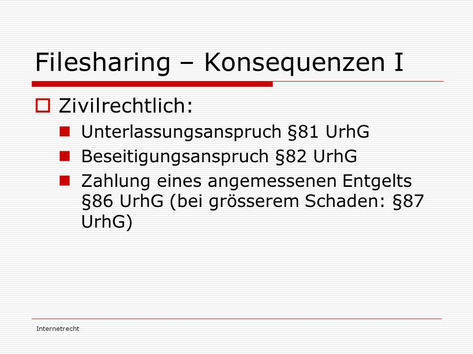 Filesharing – Konsequenzen I