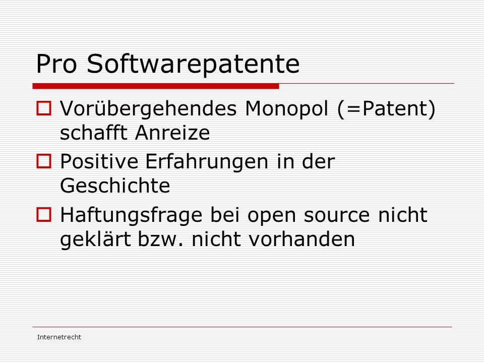 Pro Softwarepatente Vorübergehendes Monopol (=Patent) schafft Anreize