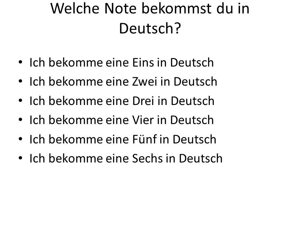 Welche Note bekommst du in Deutsch