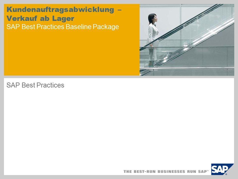 Kundenauftragsabwicklung – Verkauf ab Lager SAP Best Practices Baseline Package