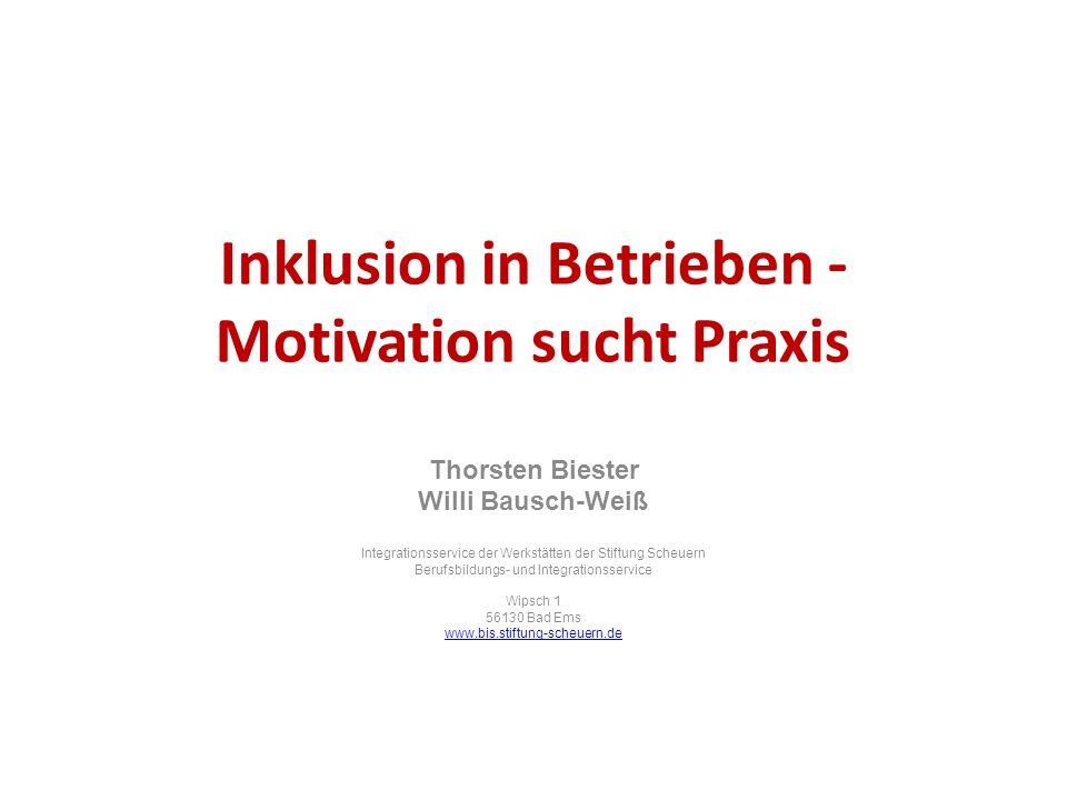 Inklusion in Betrieben - Motivation sucht Praxis