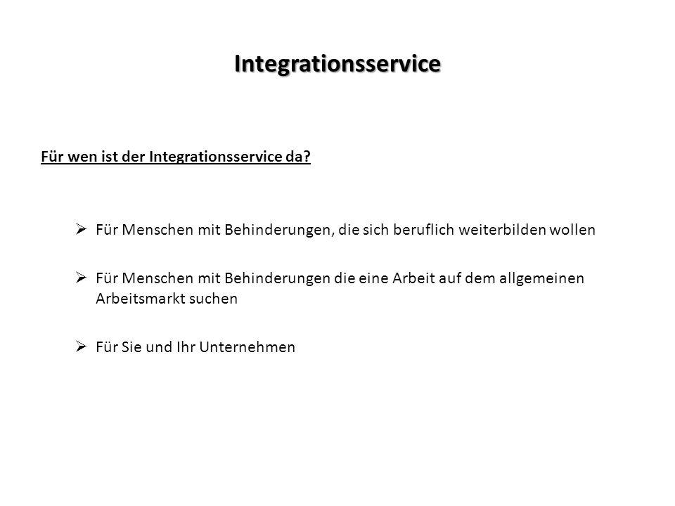 Integrationsservice Für wen ist der Integrationsservice da