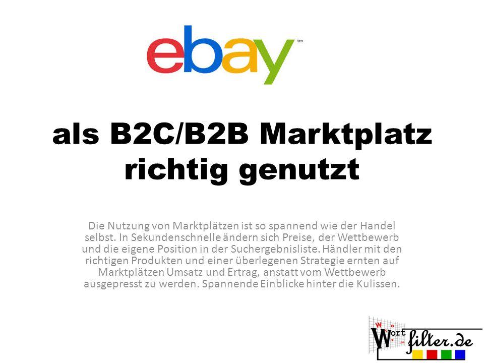 als B2C/B2B Marktplatz richtig genutzt