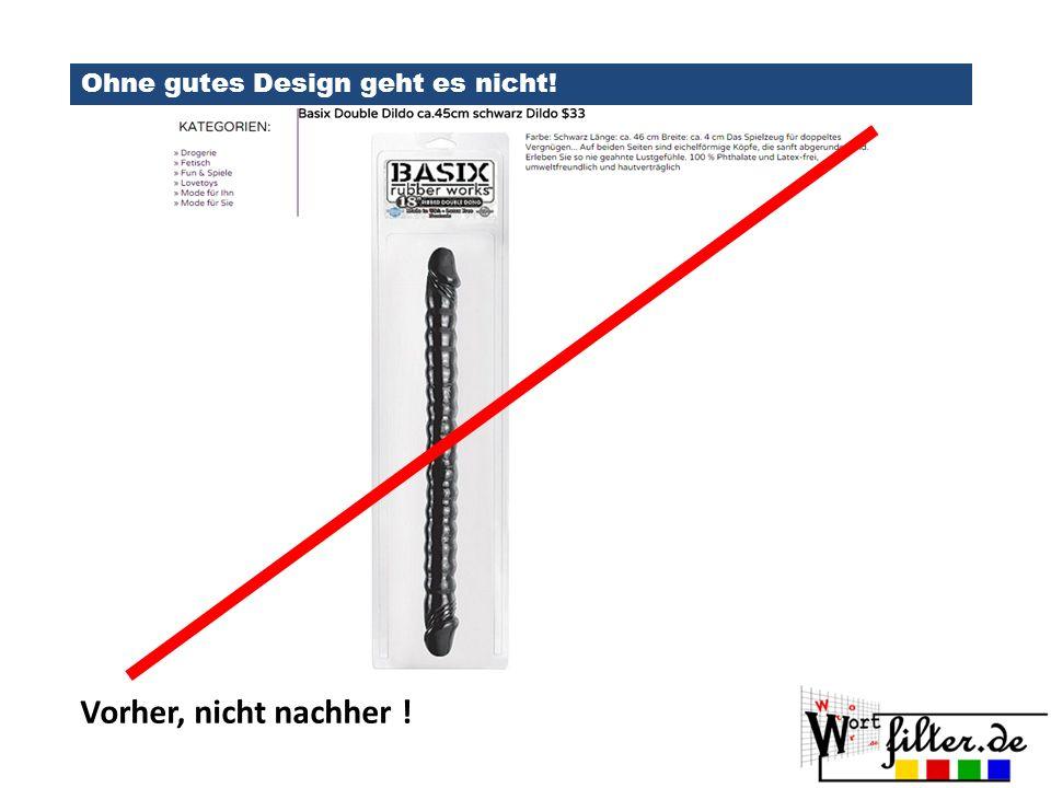 Ohne gutes Design geht es nicht!