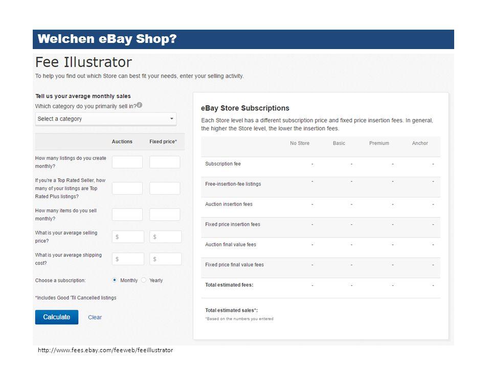Welchen eBay Shop http://www.fees.ebay.com/feeweb/feeillustrator