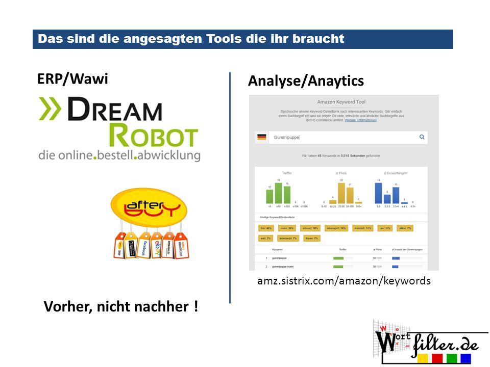 ERP/Wawi Analyse/Anaytics Vorher, nicht nachher !