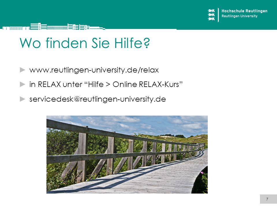 Wo finden Sie Hilfe www.reutlingen-university.de/relax