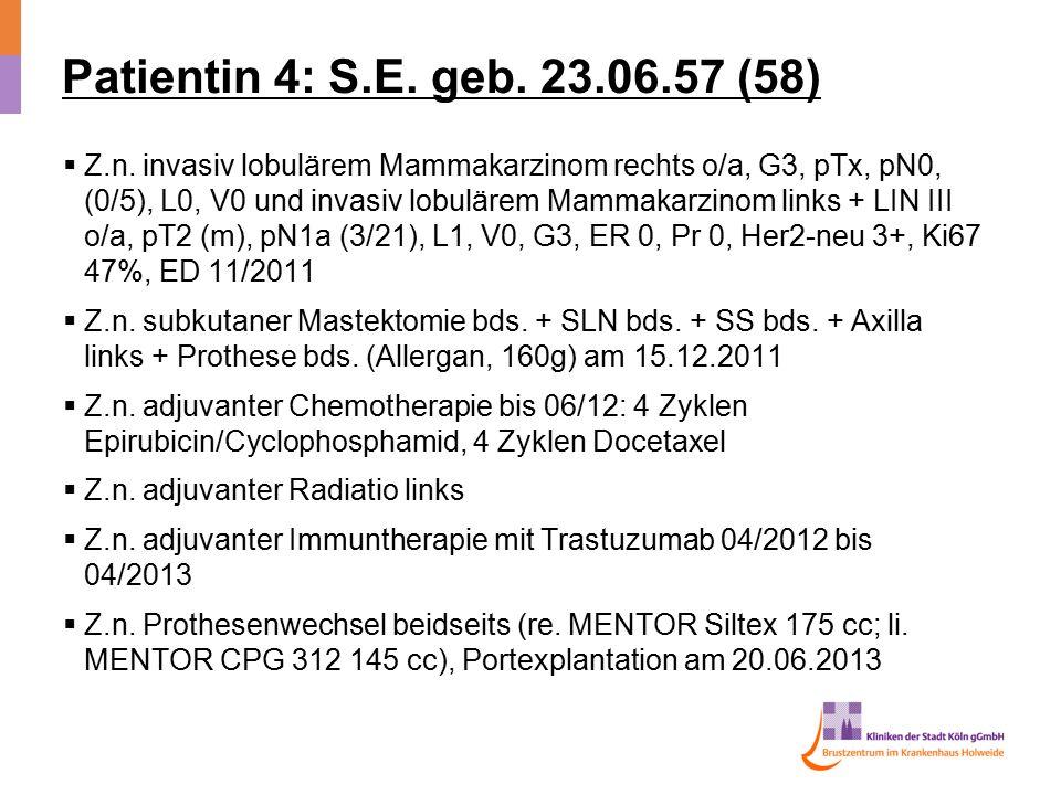 Patientin 4: S.E. geb. 23.06.57 (58)