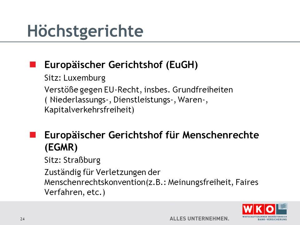 Höchstgerichte Europäischer Gerichtshof (EuGH)