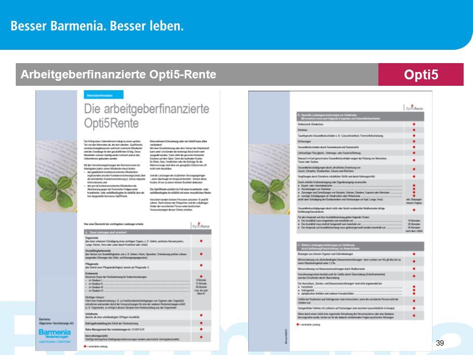 Arbeitgeberfinanzierte Opti5-Rente