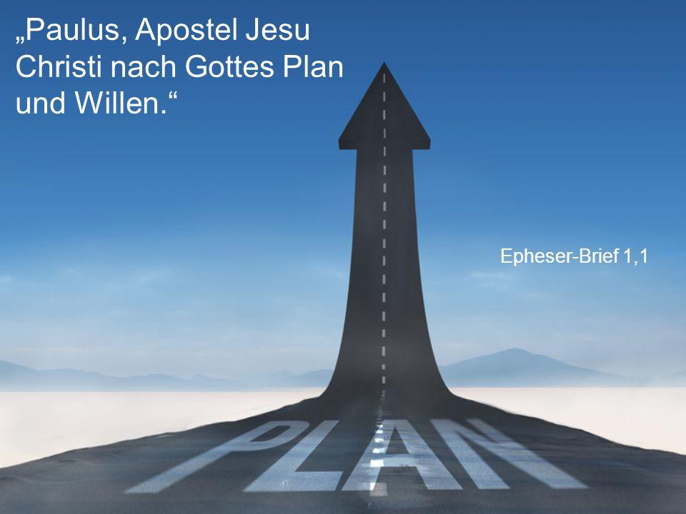 """""""Paulus, Apostel Jesu Christi nach Gottes Plan und Willen."""