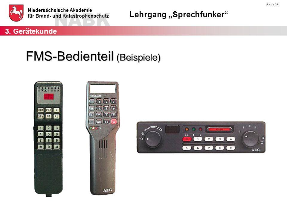 FMS-Bedienteil (Beispiele)