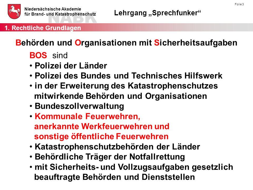 Behörden und Organisationen mit Sicherheitsaufgaben