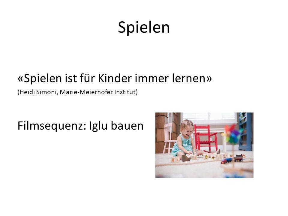 Spielen «Spielen ist für Kinder immer lernen» Filmsequenz: Iglu bauen