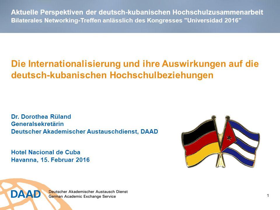 Aktuelle Perspektiven der deutsch-kubanischen Hochschulzusammenarbeit Bilaterales Networking-Treffen anlässlich des Kongresses Universidad 2016