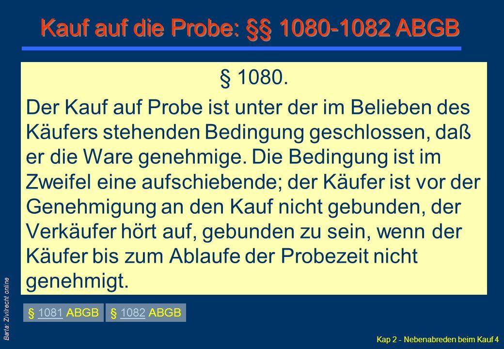 Kauf auf die Probe: §§ 1080-1082 ABGB