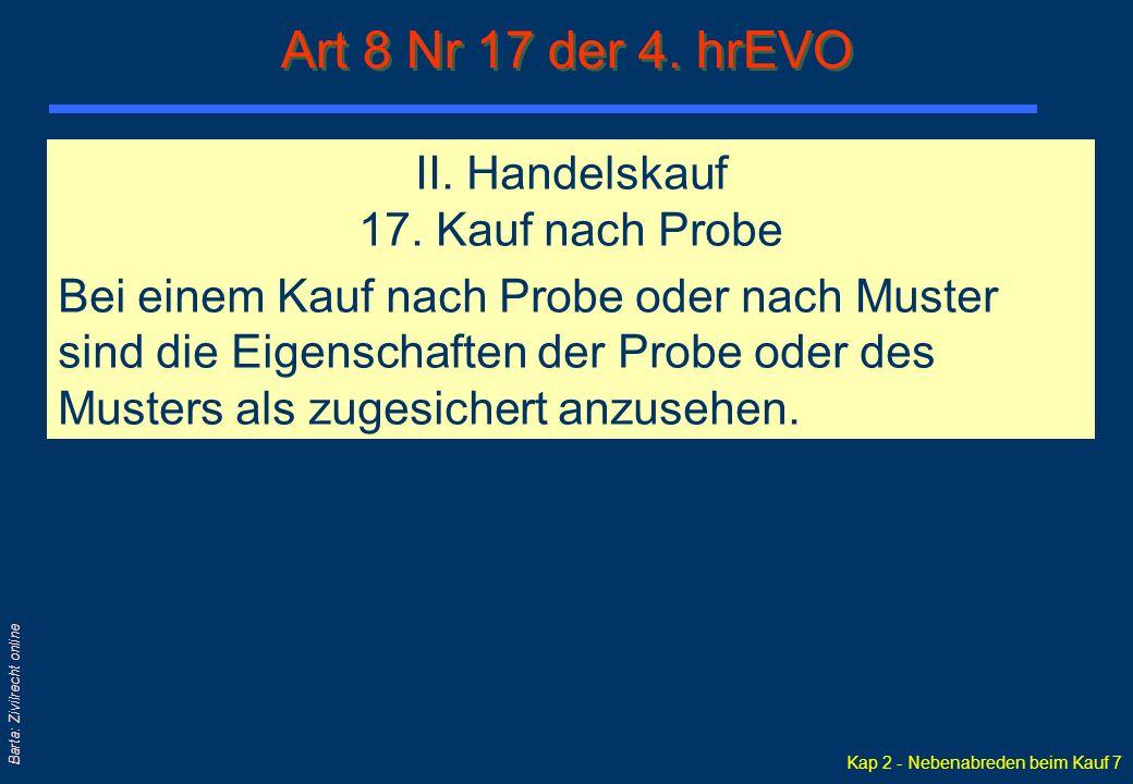 Art 8 Nr 17 der 4. hrEVO II. Handelskauf 17. Kauf nach Probe