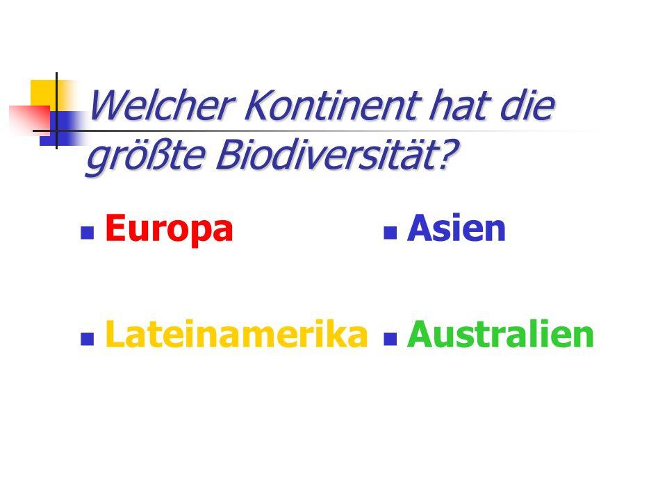 Welcher Kontinent hat die größte Biodiversität