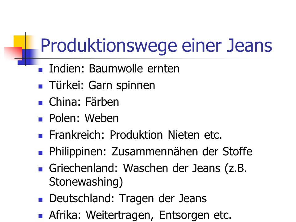 Produktionswege einer Jeans