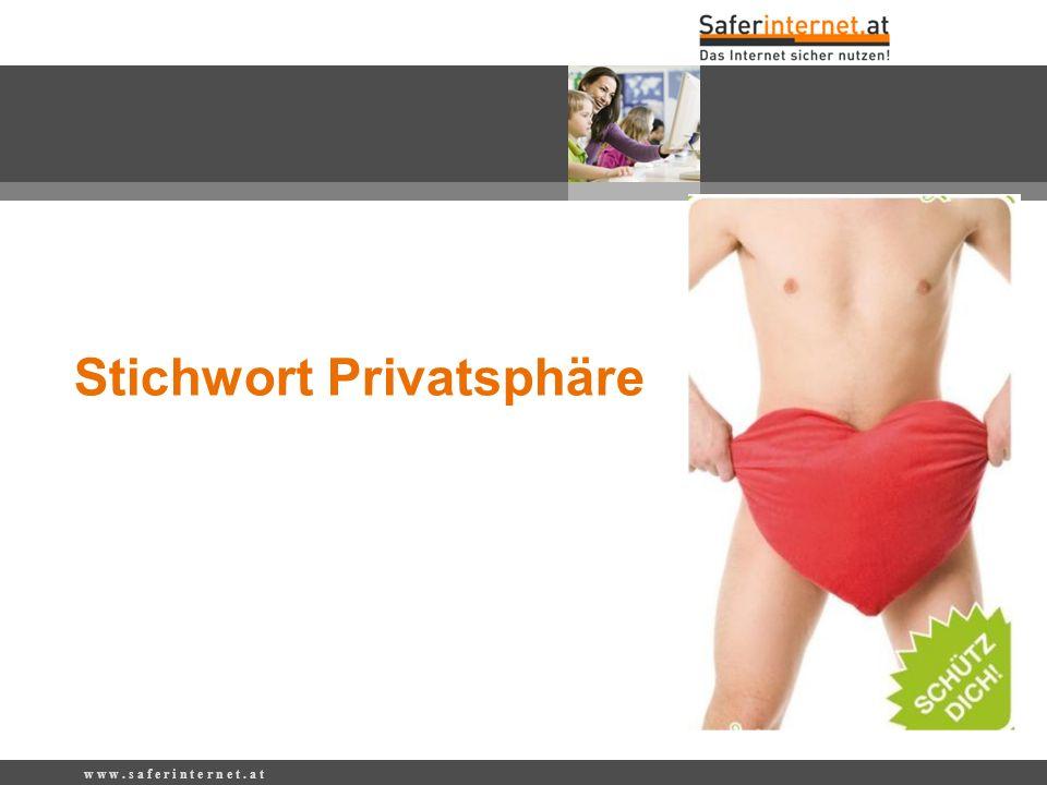 Stichwort Privatsphäre