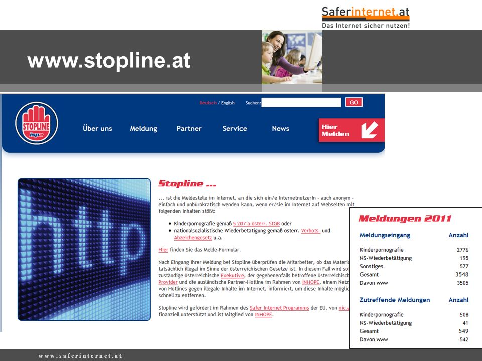 www.stopline.at w w w . s a f e r i n t e r n e t . a t