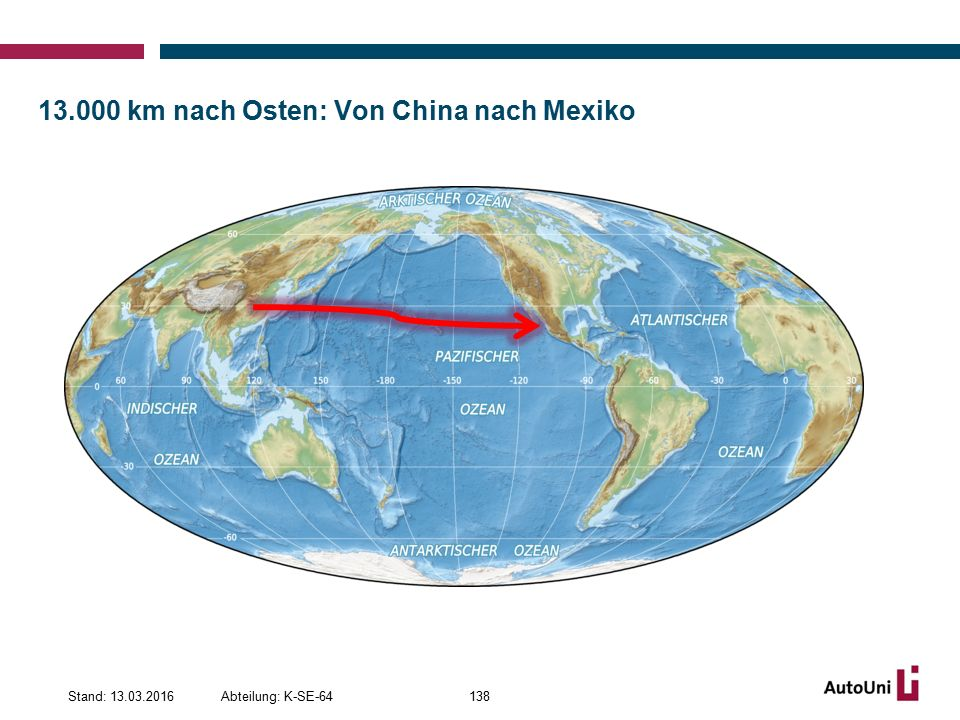 km nach Osten: Von China nach Mexiko