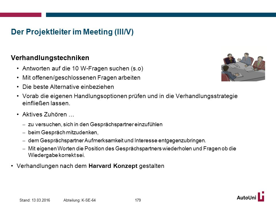 Der Projektleiter im Meeting (III/V)
