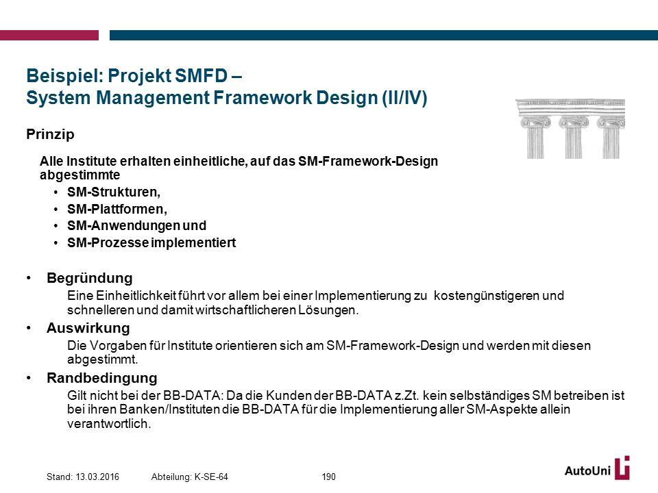 Beispiel: Projekt SMFD – System Management Framework Design (II/IV)