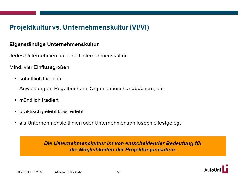 Projektkultur vs. Unternehmenskultur (VI/VI)