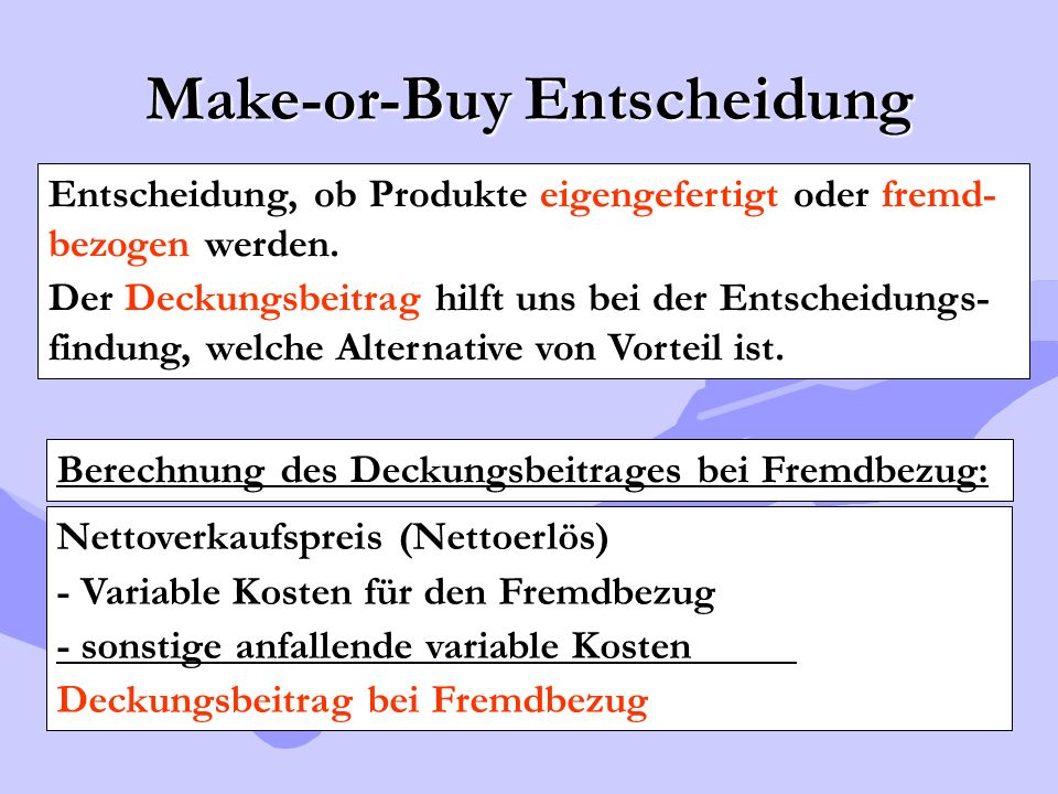 Make-or-Buy Entscheidung