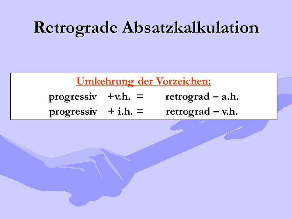 Retrograde Absatzkalkulation