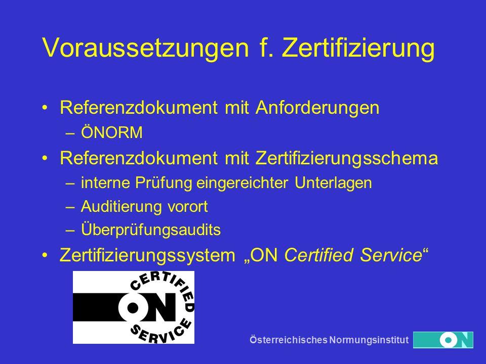 Voraussetzungen f. Zertifizierung