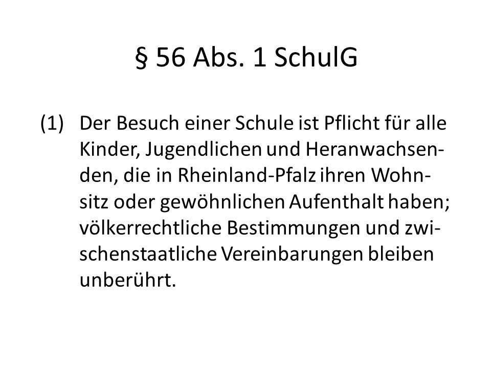 § 56 Abs. 1 SchulG