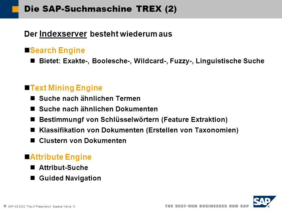 Die SAP-Suchmaschine TREX (2)