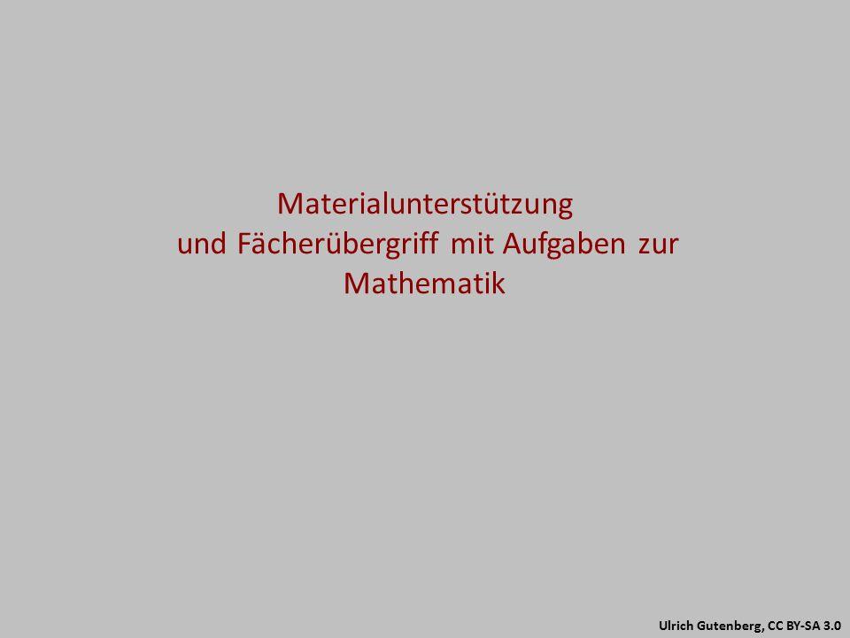 Materialunterstützung und Fächerübergriff mit Aufgaben zur Mathematik