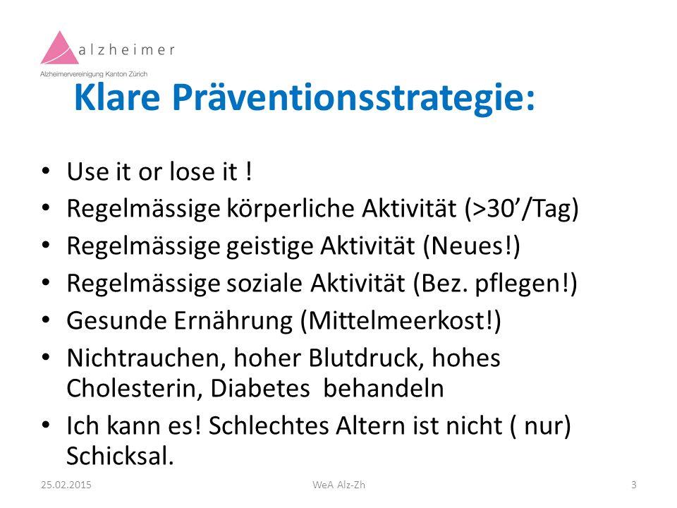Klare Präventionsstrategie: