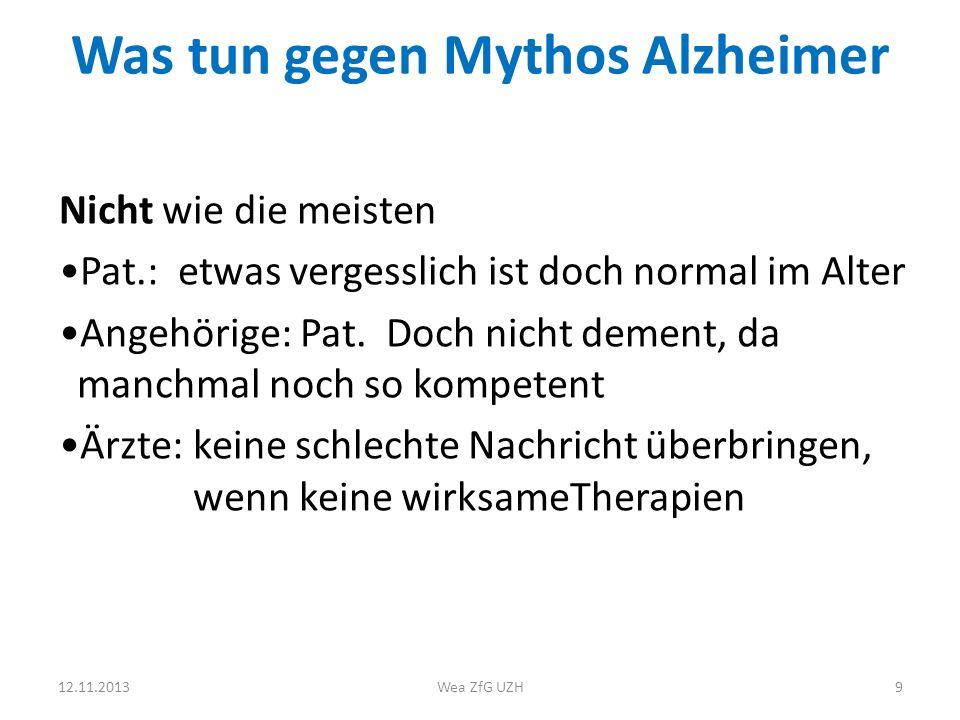 Was tun gegen Mythos Alzheimer