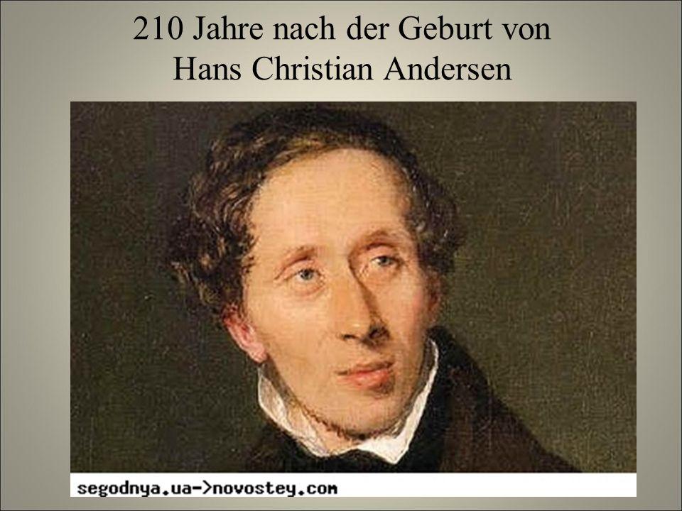 210 Jahre nach der Geburt von Hans Christian Andersen