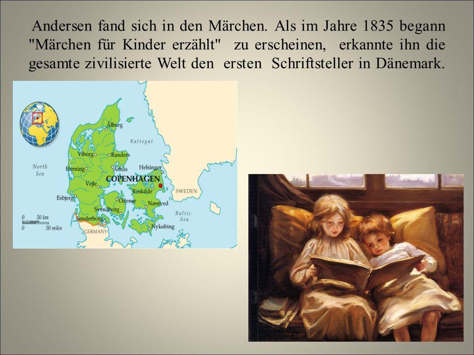 Andersen fand sich in den Märchen