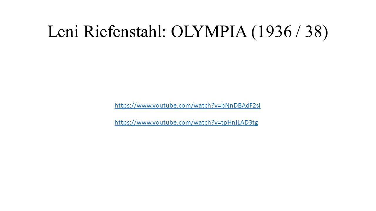 Leni Riefenstahl: OLYMPIA (1936 / 38)