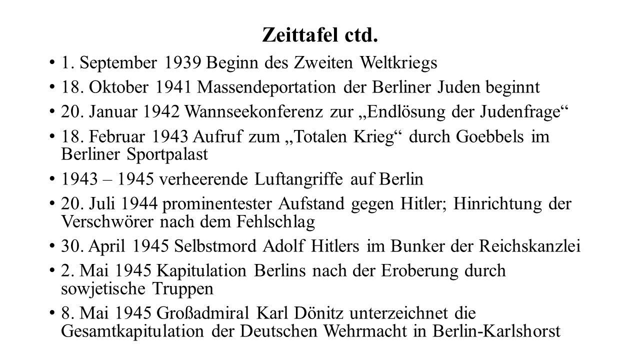 Zeittafel ctd. 1. September 1939 Beginn des Zweiten Weltkriegs