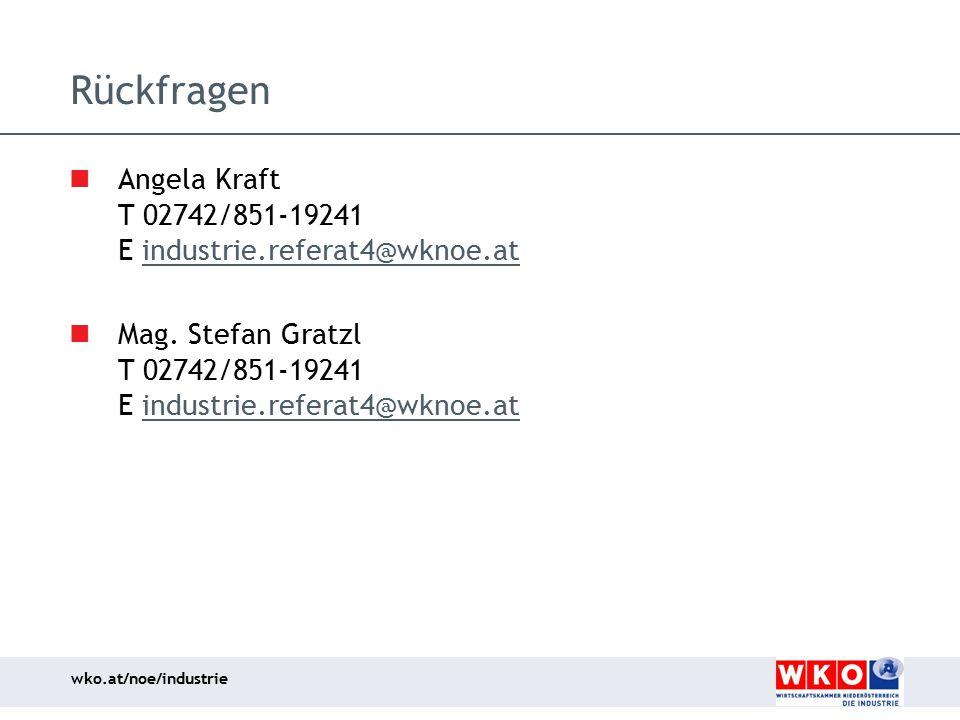 Rückfragen Angela Kraft T 02742/851-19241 E industrie.referat4@wknoe.at.