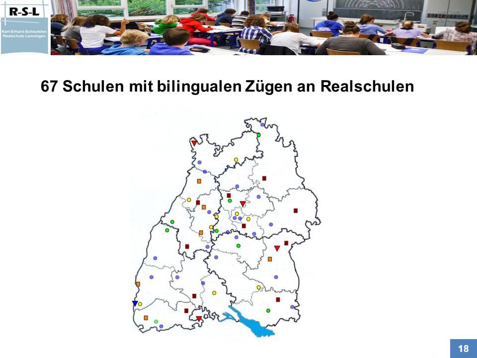 67 Schulen mit bilingualen Zügen an Realschulen