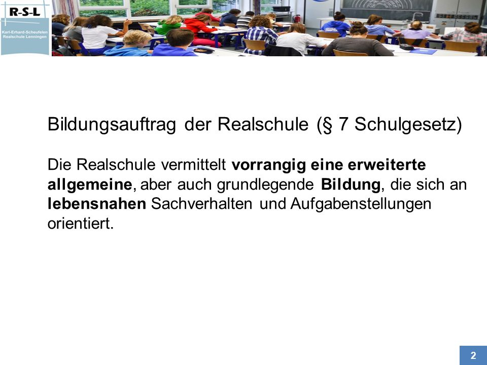 Bildungsauftrag der Realschule (§ 7 Schulgesetz)
