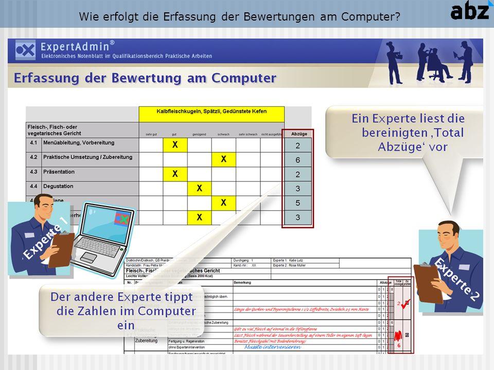 Wie erfolgt die Erfassung der Bewertungen am Computer