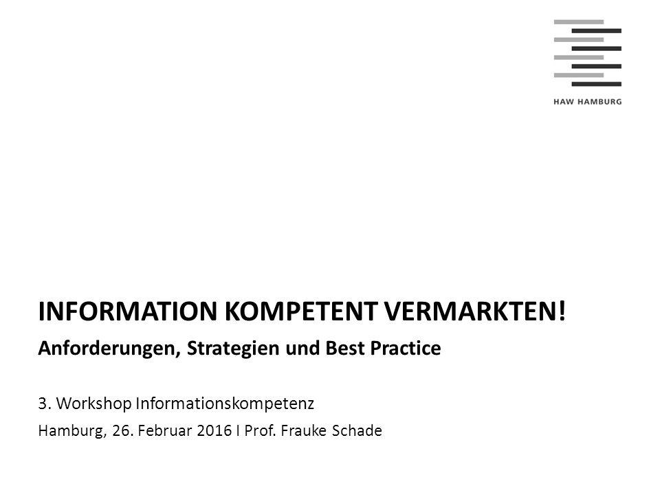 INFORMATION KOMPETENT VERMARKTEN!