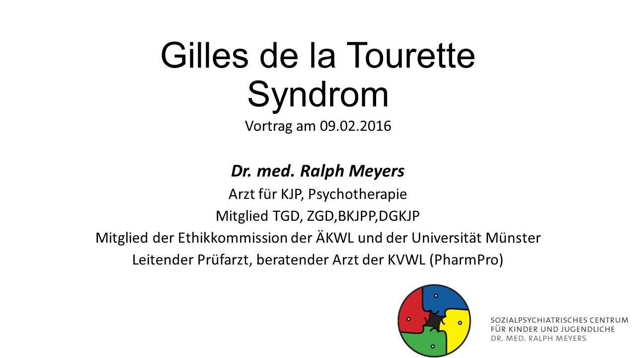 Gilles de la Tourette Syndrom