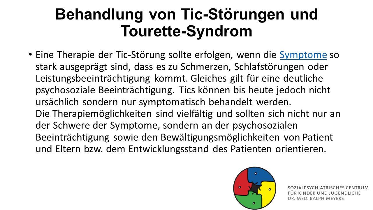 Behandlung von Tic-Störungen und Tourette-Syndrom