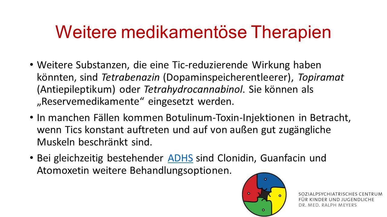 Weitere medikamentöse Therapien
